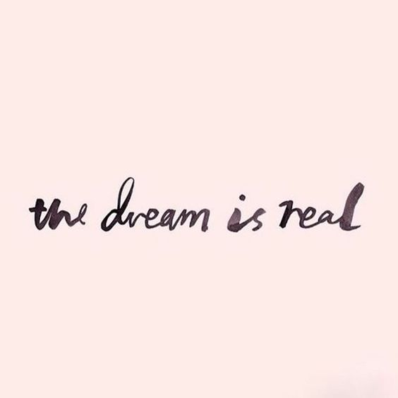 the dream is real - the power of manifesting